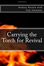 Carrying the Torch for Revival (Volume 1)
