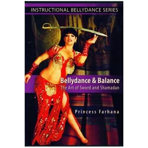 Belly Dance & Balance the Art of Sword & Shamadan