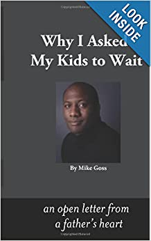 Why I Asked My Kids to Wait