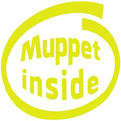 Muppet Inside , Vinyl Car Decal, Multiple Colors, Multiple Sizes Set of Two