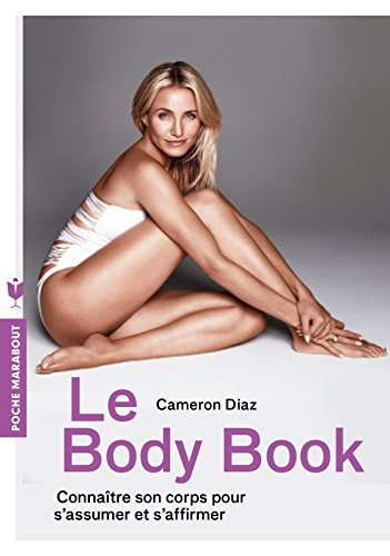 Le body book : Connaître son corps pour s'assumer et s'affirmer (Poche-Santé) en ligne