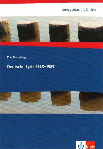 Interpretationshilfen Deutsche Lyrik 1945-1989: Sekundarstufe II