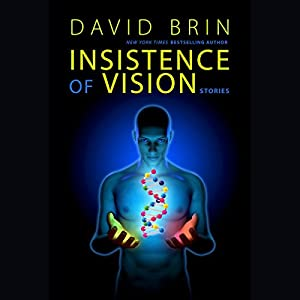 Insistence of Vision Audiobook
