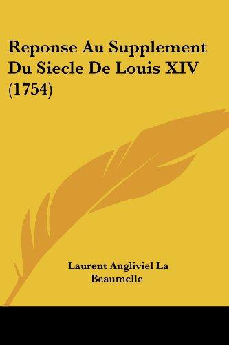 Reponse Au Supplement Du Siecle de Louis XIV (1754)