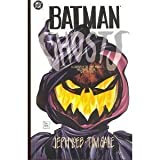 Batman: Ghosts, a Legends of the Dark Knight Halloween Special (1563892340) by Loeb, Jeph