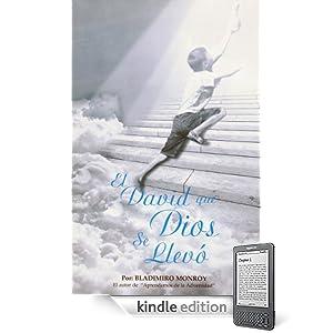 EL DAVID QUE DIOS SE LLEVO (Spanish Edition)