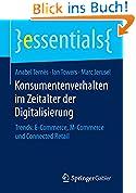 Konsumentenverhalten im Zeitalter der Digitalisierung - Trends