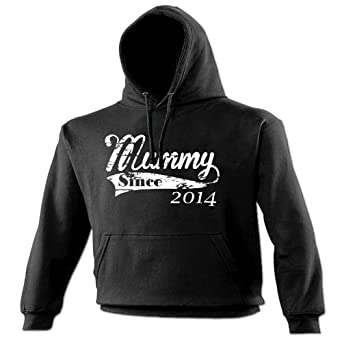 MUMMY SINCE ... ANY YEAR (DISTRESSED STYLE PRINT) (S - BLACK) NEW PREMIUM HOODIE - 2009 2010 2011 2012 etc made in legend established Slogan Funny Novelty Vintage retro top clothes Ladies Womens Girl Boy Sweatshirt Hoody Hoodies joke keep Fashion Urban calm geek Dope gift parent newborn child baby Birthday mum mummy mother christmas present S M L XL 2XL 3XL 4XL 5XL - by Fonfella