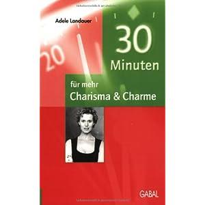 30 Minuten für mehr Charisma & Charme