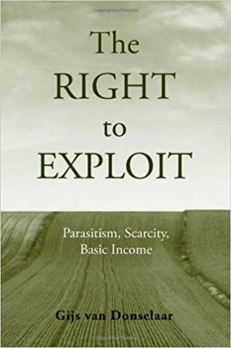 The Right to Exploit: Parasitism, Scarcity, and Basic Income