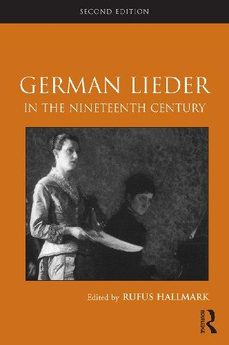 German Lieder in the Nineteenth Century: Routledge Studies in Musical Genres