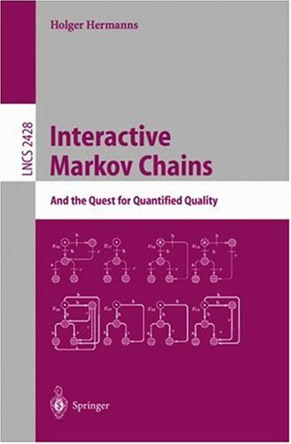 Interactive Markov Chains: The Quest for Quantified Quality