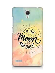 AMEZ love you to the moon and back Back Cover For Xiaomi Redmi Note 4G