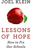 Lessons of Hope: How to Fix Our Schools
