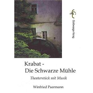 Krabat - Die Schwarze Mühle: Theaterstück mit Musik