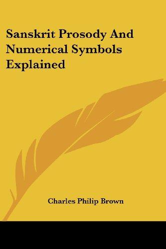 Sanskrit Prosody and Numerical Symbols Explained