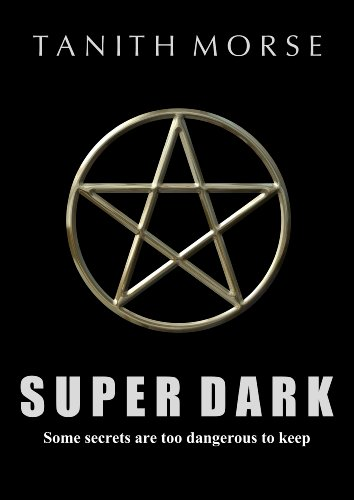 Super Dark (Super Dark Trilogy) by Tanith Morse
