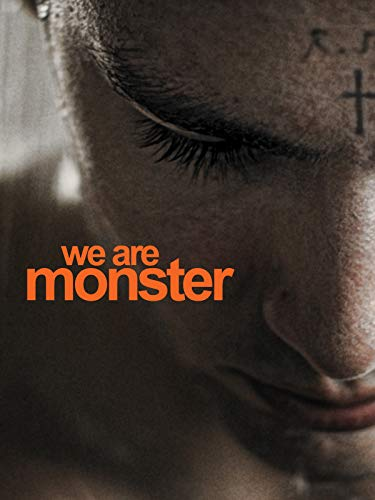 We Are Monster on Amazon Prime Video UK