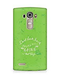 AMEZ dont look back you are not going that way Back Cover For LG G4