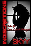 img - for Indiscretions: Tales of Love, Lust and Betrayal book / textbook / text book