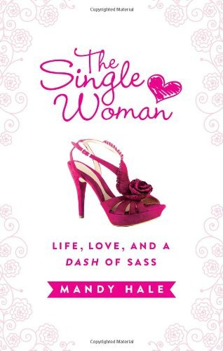 the-single-woman-life-love-a-dash-sass