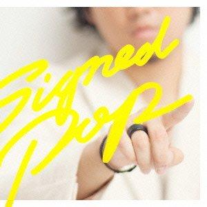 Signed POP(初回生産限定盤B)