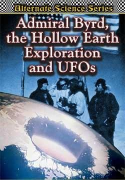 Admiral Byrd, the Hollow Earth Exploration and UFOs