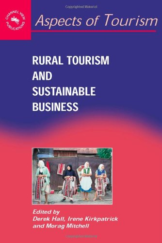 Rural Tourism And Sustaninable Business (Aspects of Tourism)
