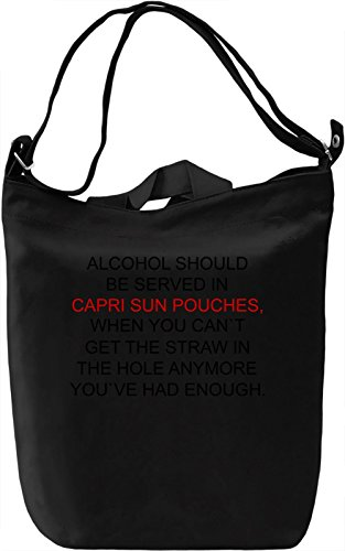 alcohol-should-be-served-in-capri-sun-pouches-funny-borsa-giornaliera-canvas-canvas-day-bag-100-prem