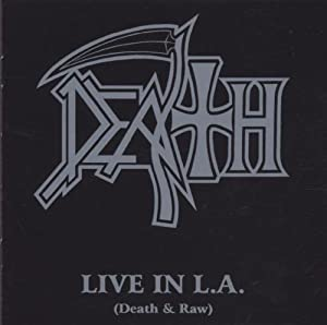 Live in l.a.(Death and Raw)