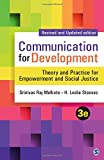 img - for Communication for Development: Theory and Practice for Empowerment and Social Justice book / textbook / text book