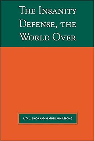 The Insanity Defense the World Over (Global Perspectives on Social Issues)