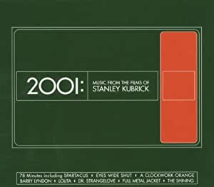 2001: Music From Films of Stanley Kubrick