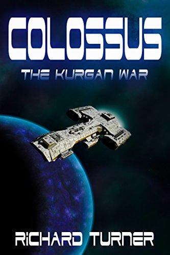 Book: Colossus (The Kurgan War Book 2) by Richard Turner