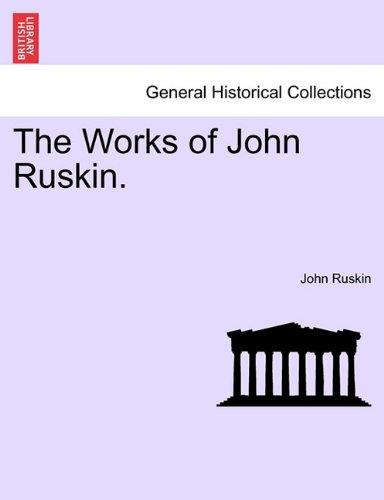 The Works of John Ruskin. VOLUME VIII