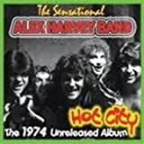 Hot City: 1974 Unreleased Album ~ Alex Harvey Band