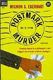 Postmark Murder (Vintage Dell Mystery, #955) (0440009553) by Mignon G. Eberhart