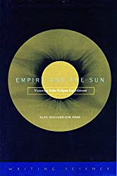 Empire and the Sun: Victorian Solar Eclipse Expeditions