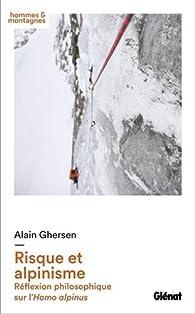 Risque et alpinisme par Alain Ghersen
