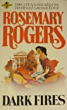 Dark Fires (Troubadour Books) (0860074595) by Rosemary Rogers