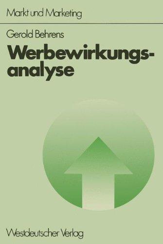 Werbewirkungsanalyse (Schriftenreihe Markt und Marketing)