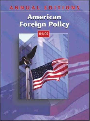 Annual Editions: American Foreign Policy 04/05