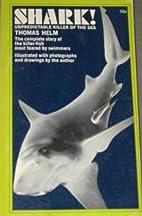 Shark! Unpredictable killer of the sea by…