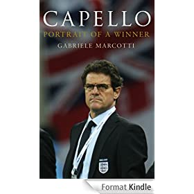 Capello: Portrait Of A Winner