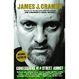img - for Confessions of a Street Addict [Paperback] [2003] James J. Cramer book / textbook / text book