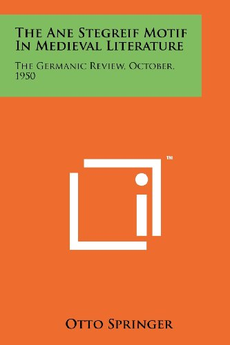 The Ane Stegreif Motif in Medieval Literature: The Germanic Review, October, 1950