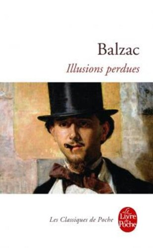 Illusions Perdues (Le Livre de Poche) (French Edition)