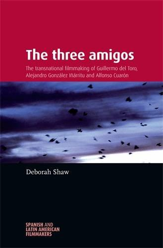 The three amigos (Spanish and Latin-American Filmmakers)