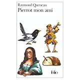 Pierrot mon ami (French Edition) (0828837740) by Queneau, Raymond