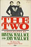The Two: Biography of the Original Siamese Twins (0304300411) by Irving  Wallace